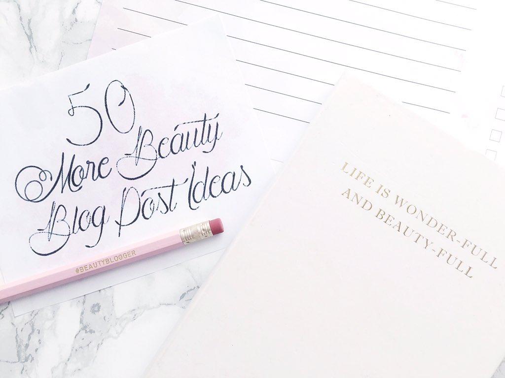50 More Beauty Blog Post Ideas